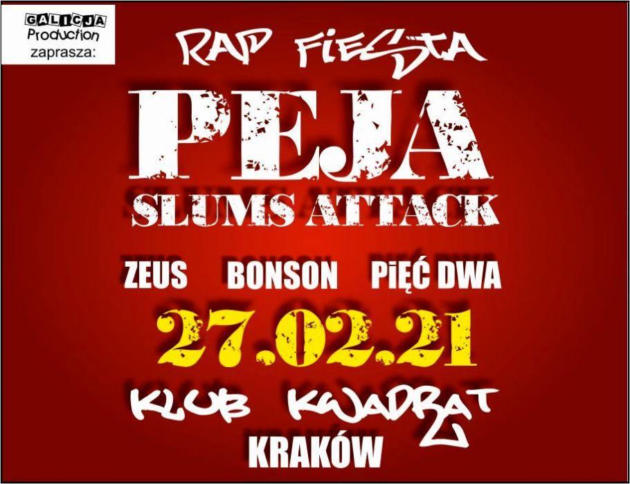 RAP FIESTA  PEJA/Slums Attack, Zeus, Bonson, Pięć Dwa