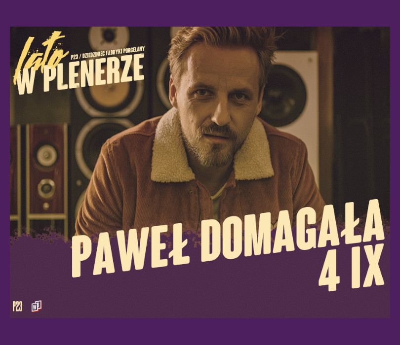 Paweł Domagała w Katowicach [ODWOŁANE]