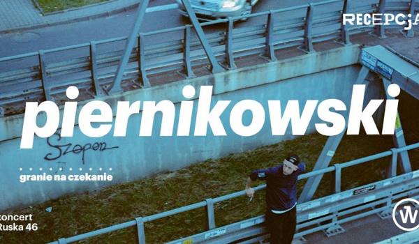 Going. | Piernikowski | koncert - Recepcja