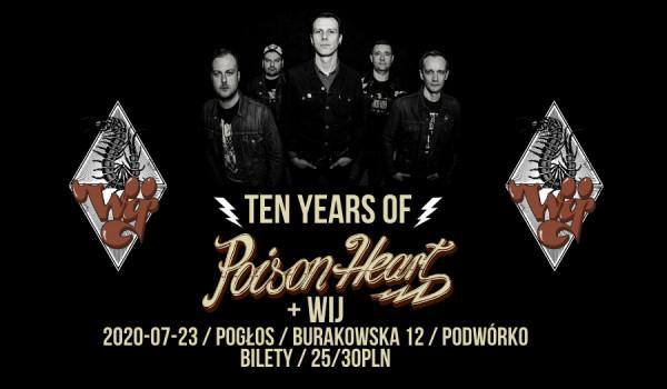 Going. | 10 Years of Poison Heart + WIJ - Pogłos