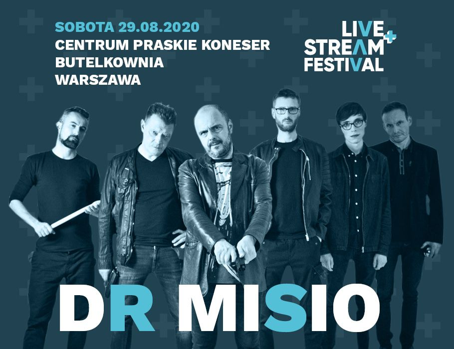 Dr Misio - Live+Stream Festival [ZMIANA DATY I MIEJSCA]