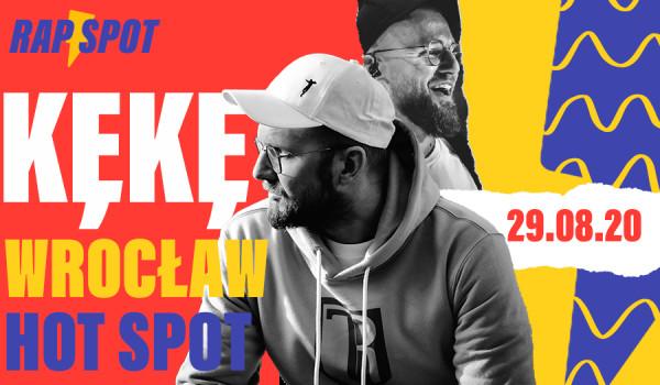 Going. | Kękę | Wrocław - HotSpot