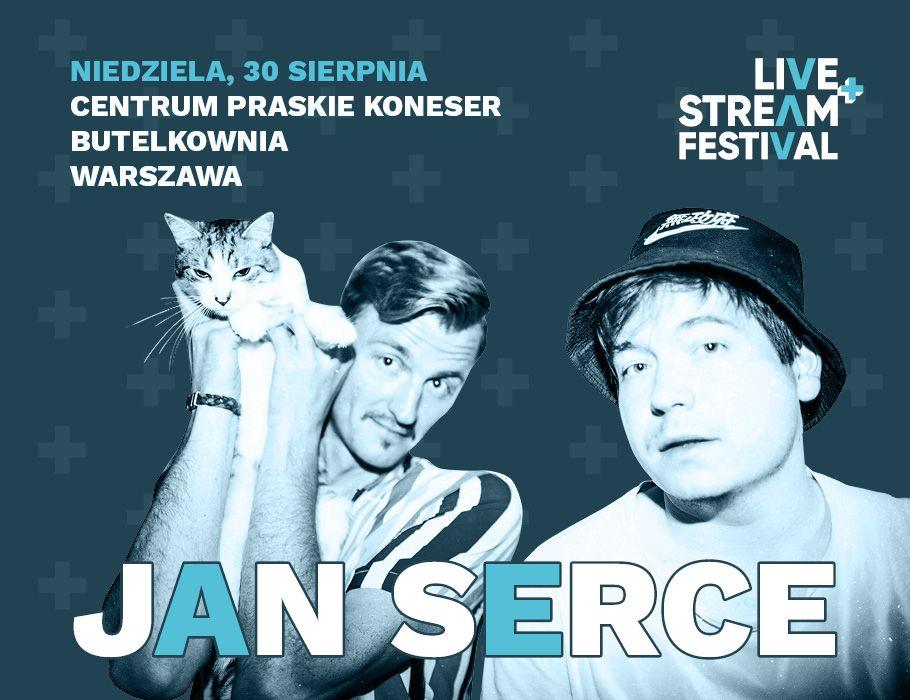 Jan Serce - Live+Stream Festival
