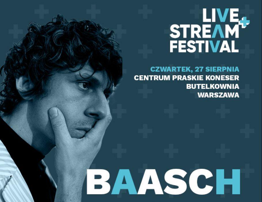 Baasch - Live+Stream Festival