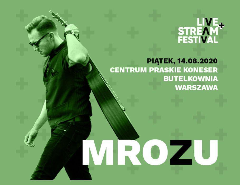 Mrozu - Live+Stream Festival