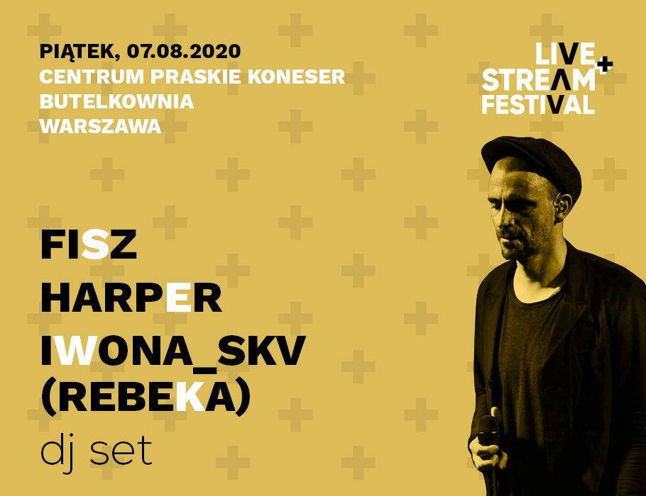 Fisz+Harper+Iwona (Rebeka) dj set. - Live+Stream Festival