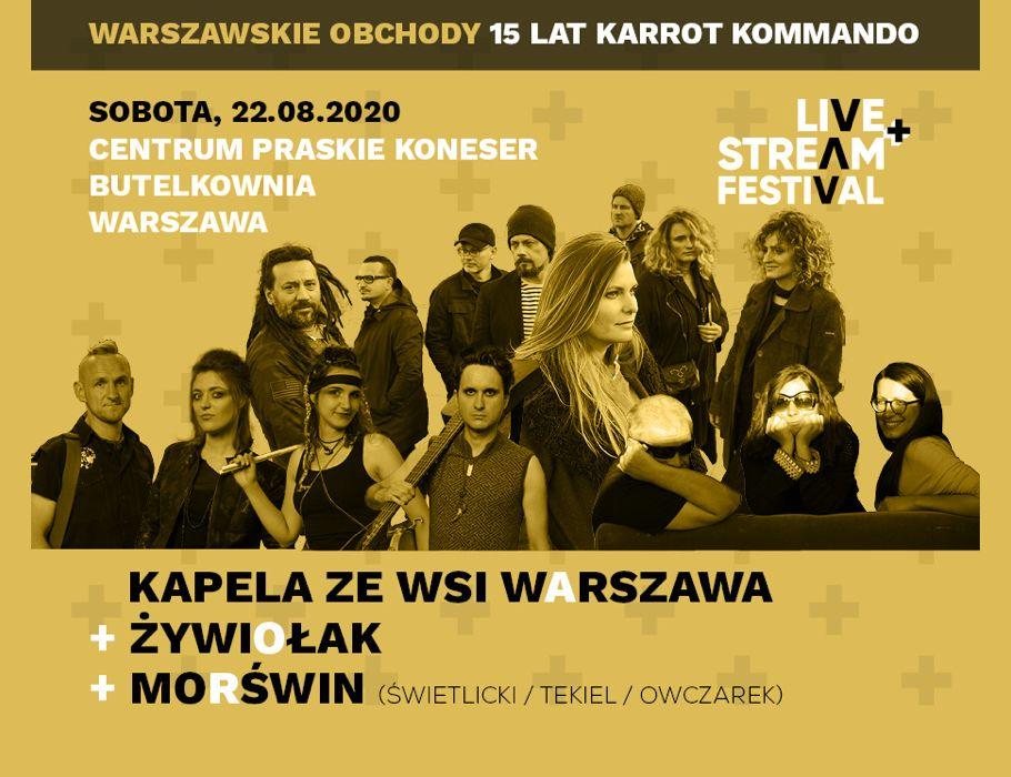 Kapela ze Wsi Warszawa + Żywiołak + Morświn - Live+Stream Festival