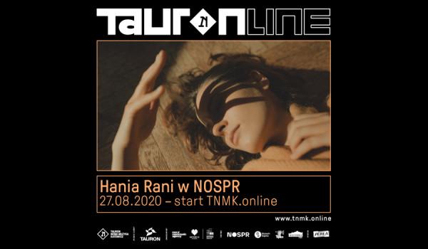 TNMK.online | Hania Rani NOSPR