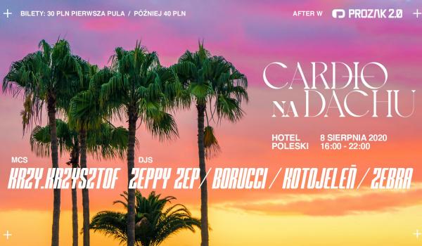 Going.   Cardio na dachu w. Krzy Krzysztof / Hotel Poleski - Prozak 2.0