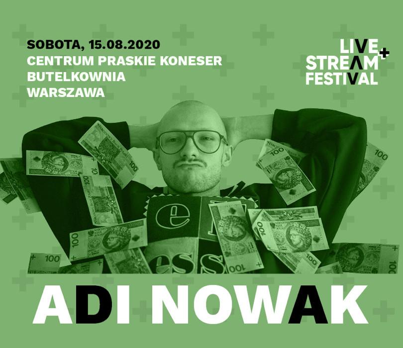 Adi Nowak- Live+Stream Festival
