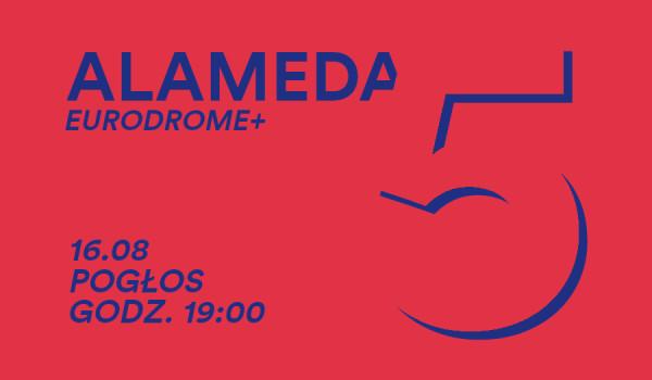 Going. | Alameda 5 w Pogłosie! - Pogłos