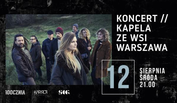 Going. | Kapela ze Wsi Warszawa na 100czni - 100cznia