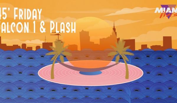 Going. | 45' Friday x Falcon 1 x Plash - Miami Wars