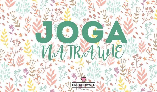 Going. | Joga na trawie x Prochownia Żoliborz - Prochownia Żoliborz