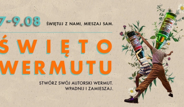 Going. | ŚWIĘTO WERMUTU - WARMUT
