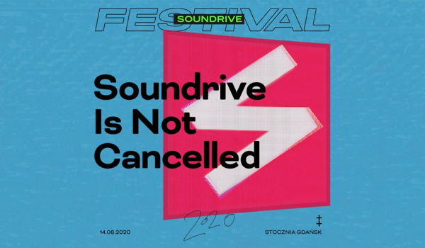 Going.   Soundrive is Not Cancelled - Ulica Elektryków