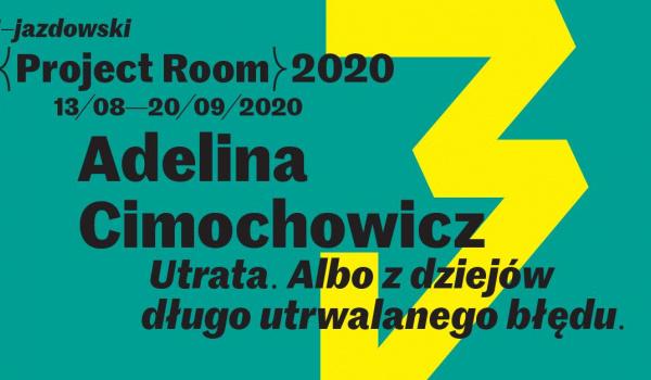 Wystawa Adeliny Cimochowicz w Project Roomie