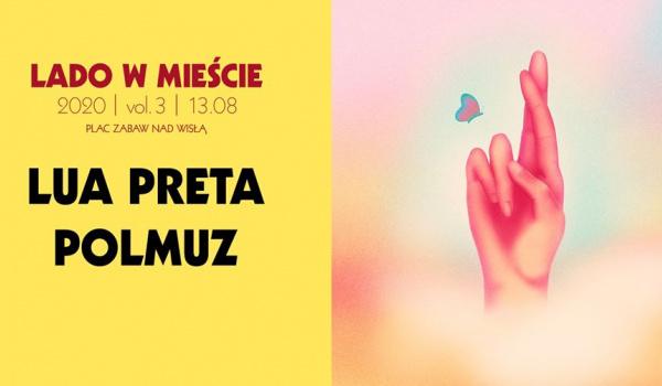 Going.   Lua Preta • Polmuz │ Lado w Mieście 2020 vol.3 - Plac Zabaw
