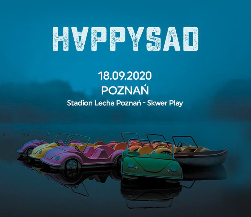 Happysad | Poznań [ZMIANA DATY/MIEJSCA]