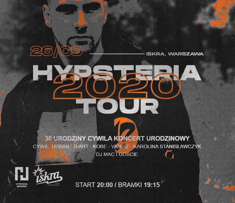 HYPSTERIA TOUR 2020 – 30 urodziny Cywila