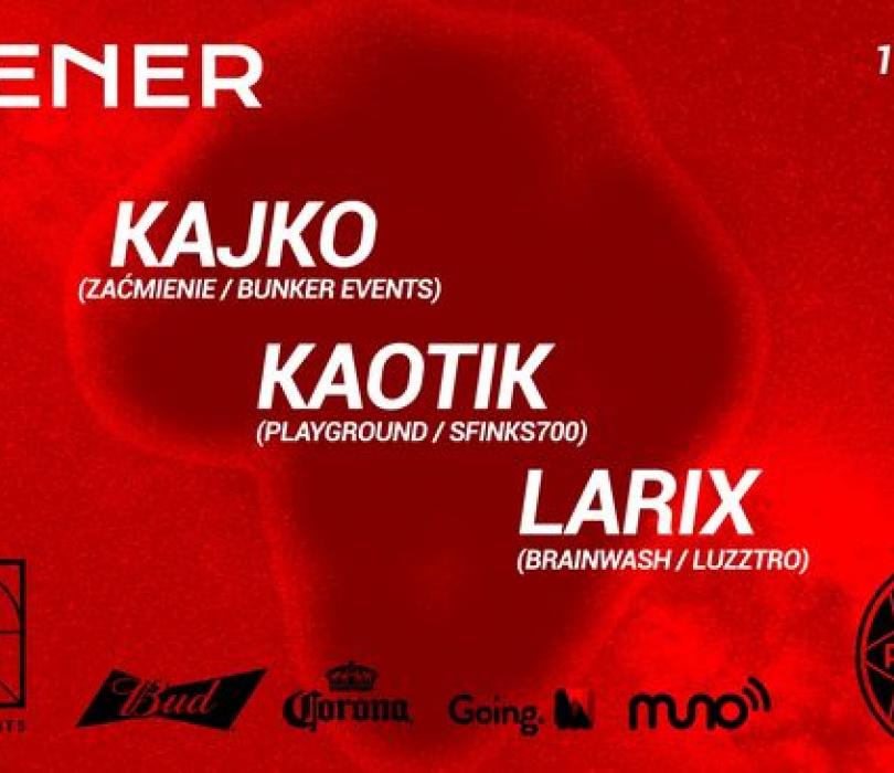 Kaotik / Kajko / Larix