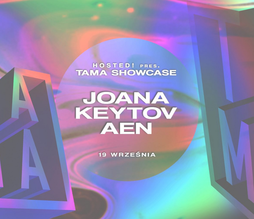 Hosted!#2 pres. TAMA Showcase!