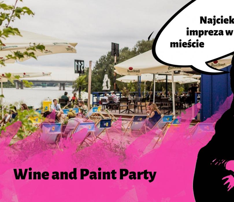 Wino i malowanie nad Wisłą