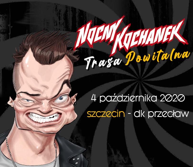 Nocny Kochanek | Trasa Powitalna | Szczecin