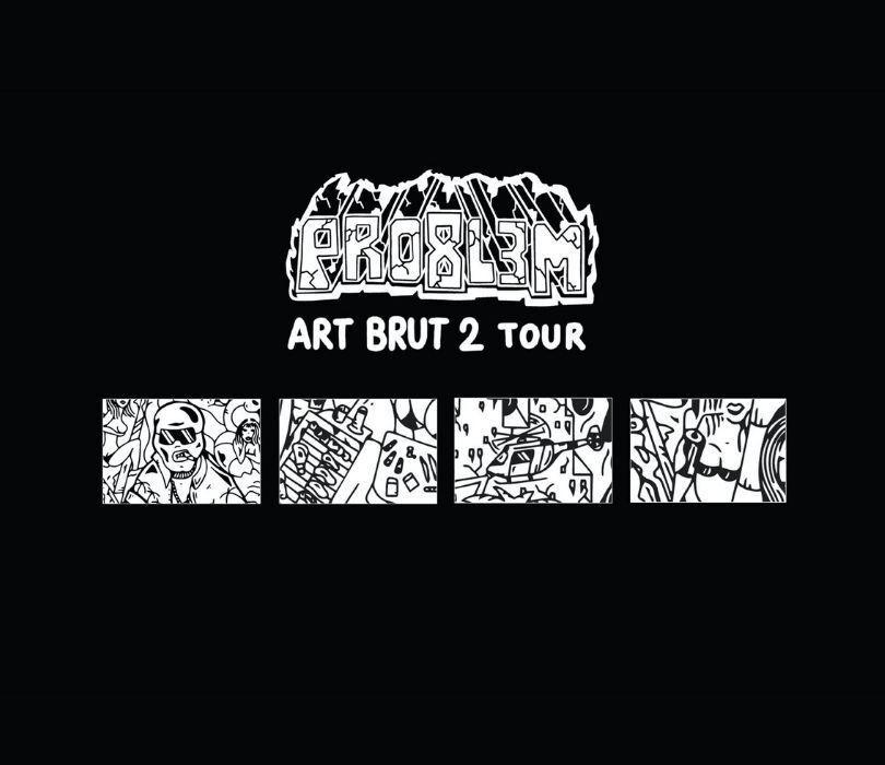 PRO8L3M - Art Brut 2 - GDAŃSK