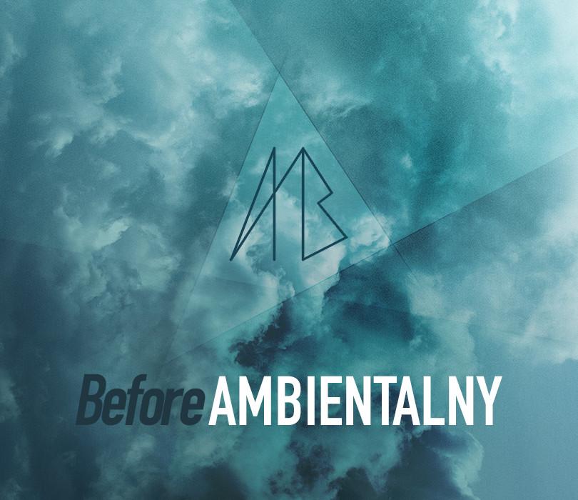 Before Ambientalny [ODWOŁANE]