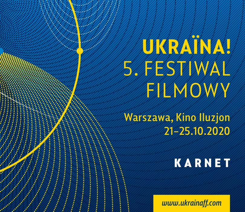 Ukraina! 5. Festiwal Filmowy – KARNET
