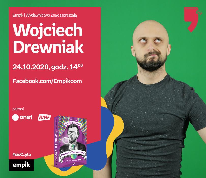Wojciech Drewniak– Premiera | Wirtualne Targi Książki. #sieczyta