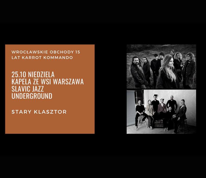Kapela ze Wsi Warszawa oraz Slavic Jazz Underground