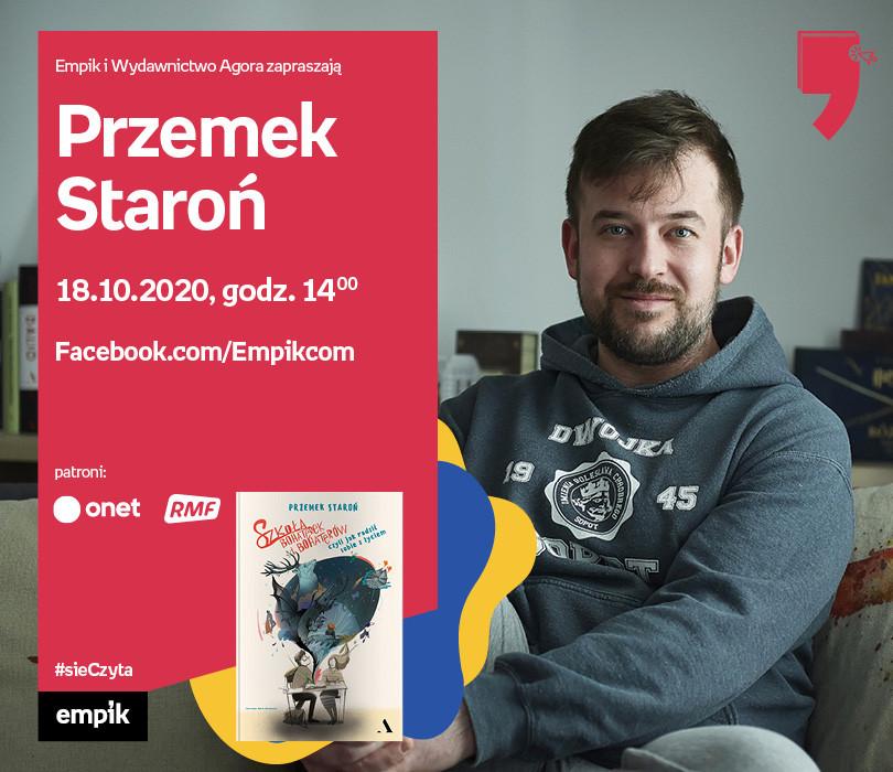 Przemek Staroń – Premiera | Wirtualne Targi Książki. #sieczyta