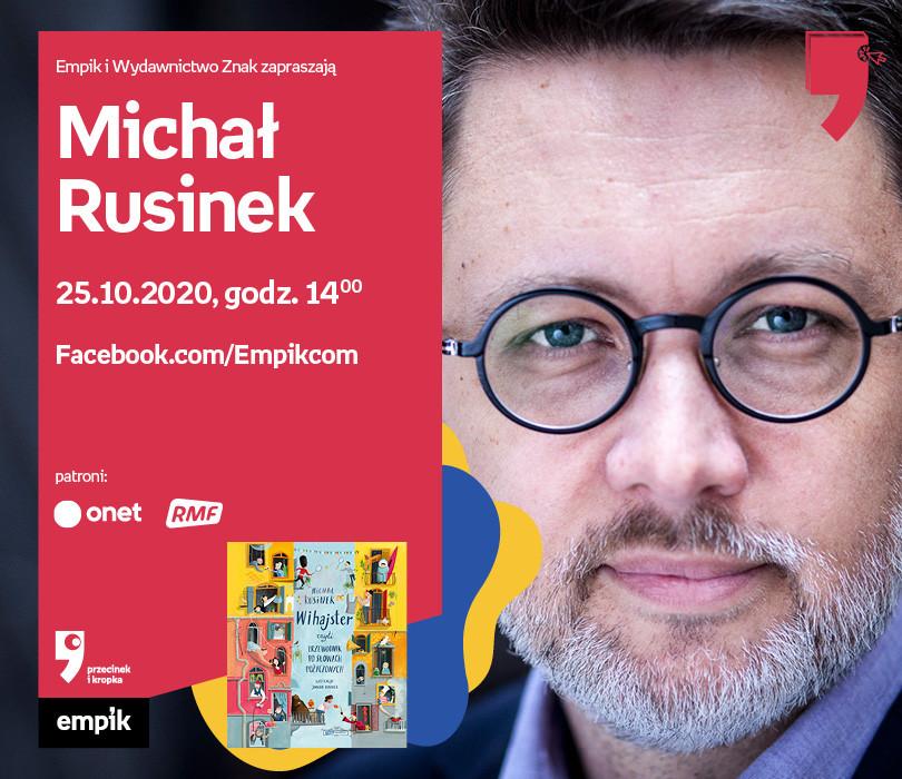 Michał Rusinek – Spotkanie | WTK. Przecinek i Kropka