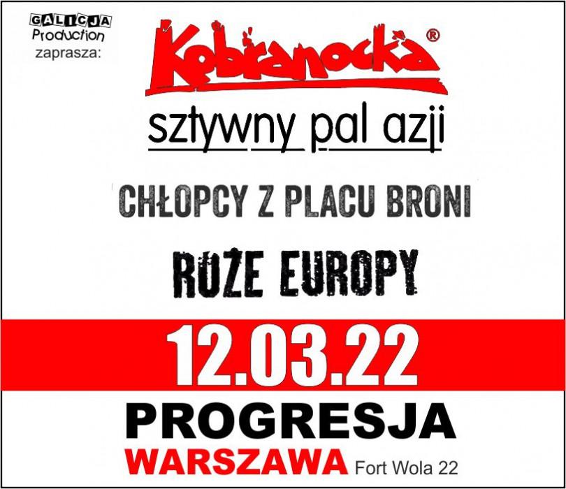 Kobranocka, Sztywny Pal Azji, Chłopcy Z Placu Broni i Róże Europy.  | Warszawa [ZMIANA DATY]