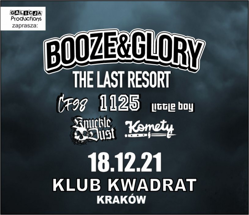 Booze & Glory, Last Resort, Knuckledust, Komety, 1125, CF98, LITTLE BOY [ZMIANA DATY]