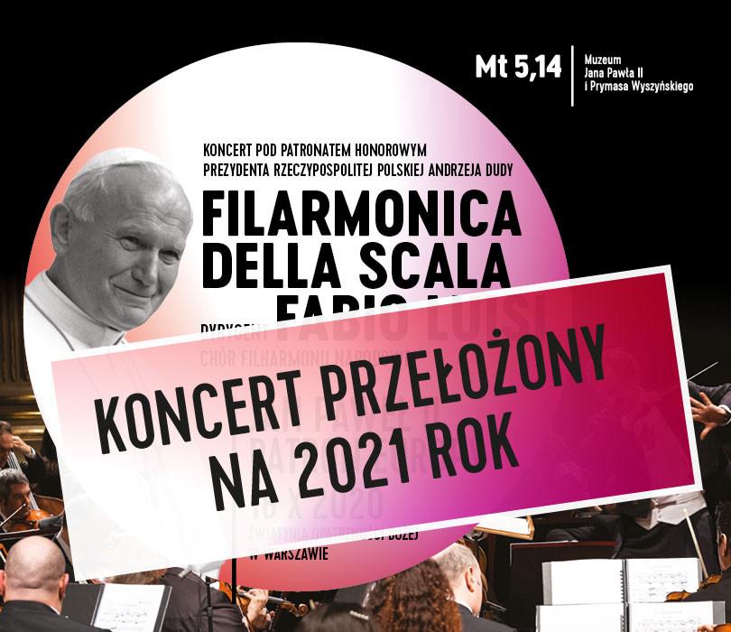 """Filarmonica della Scala """"Jan Paweł II. Patron Europy"""" [ZMIANA DATY TBA]"""