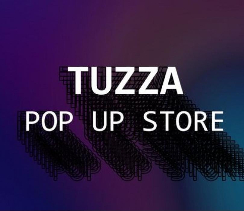 TUZZA POP UP STORE