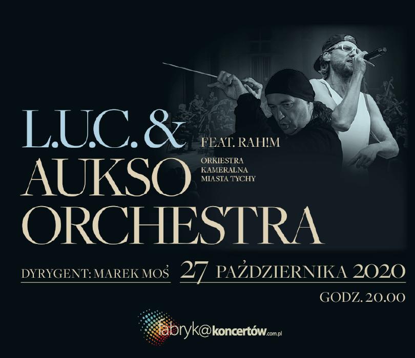 L.U.C. & AUKSO ORCHESTRA / feat. RAH!M - online LIVE
