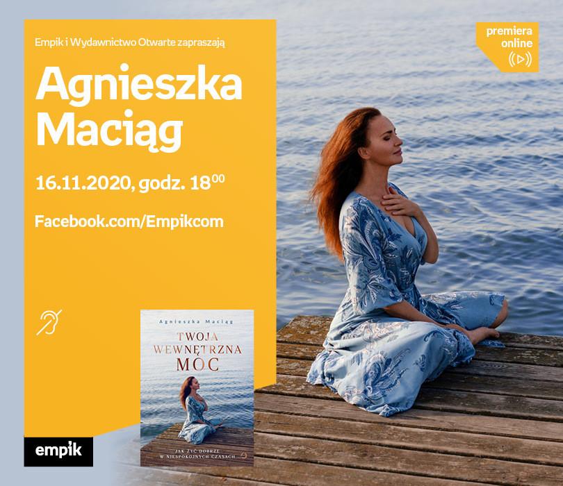 Agnieszka Maciąg – Premiera online