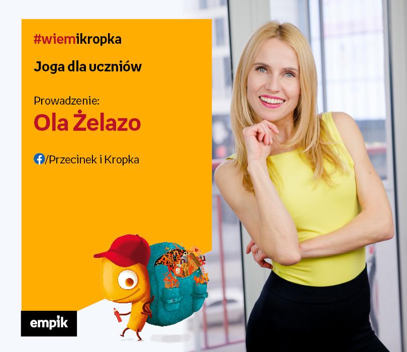 Ola Żelazo - trenerka fitness, nauczycielka jogi | Joga dla uczniów