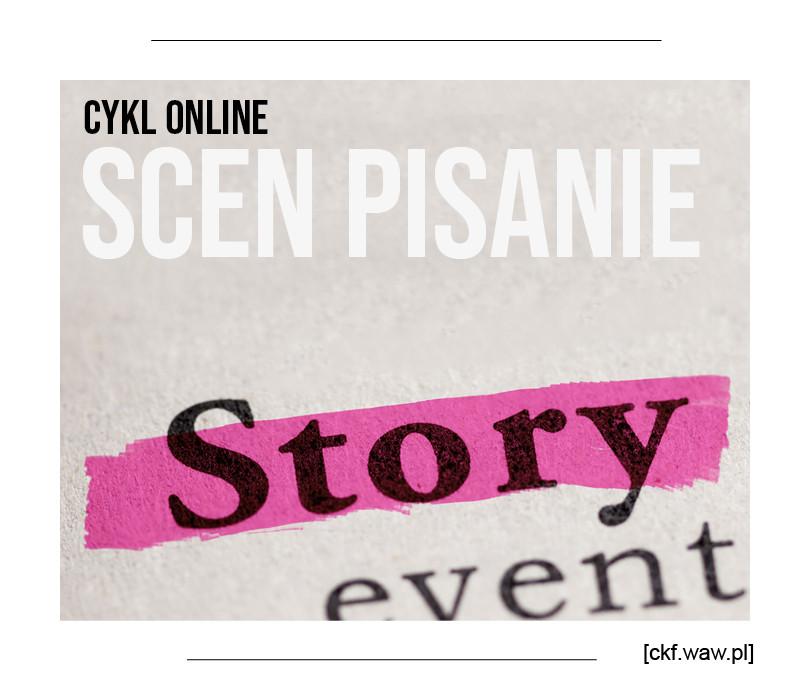 Scen Pisanie. Cykl 6 warsztatów online