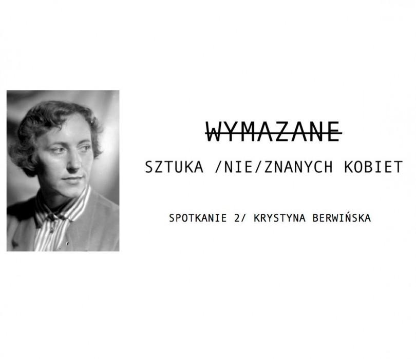 Spotkanie 2/// Krystyna Berwińska: reżyserka i kierowniczka