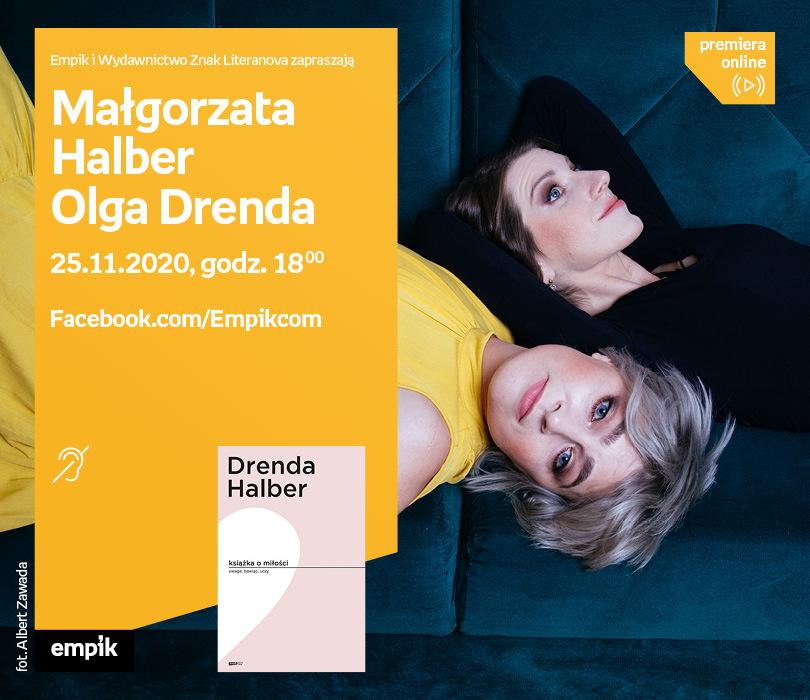 Małgorzata Halber, Olga Drenda – Premiera online