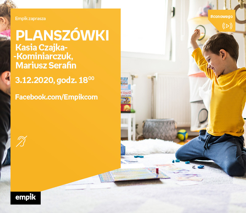 Planszówki - K. Czajka-Kominiarczuk, M. Serafin | #Conowego