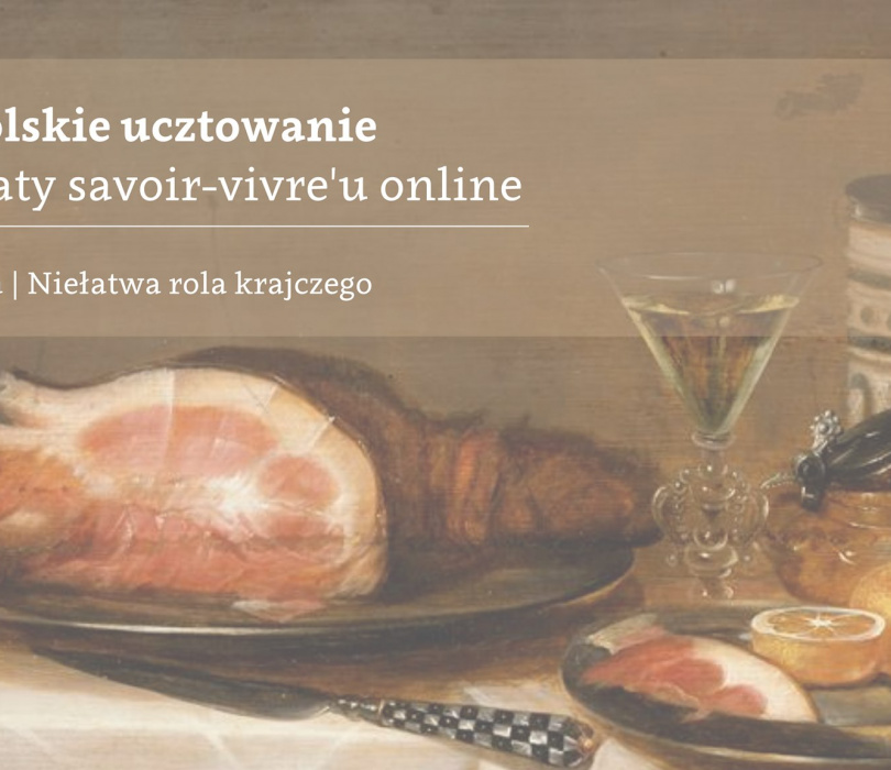 Staropolskie Ucztowanie | warsztaty savoir-vivre'u online