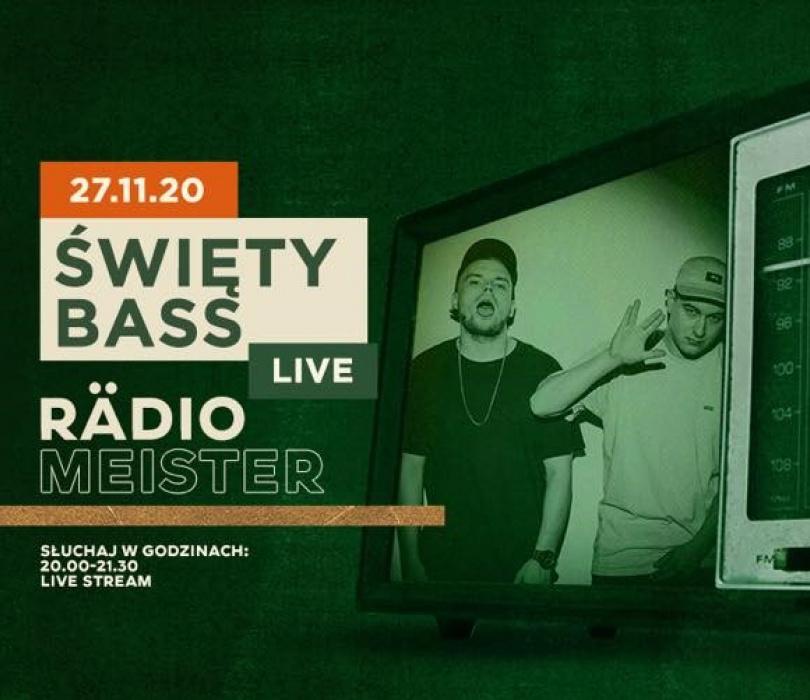 ŚWIĘTY BASS | RädioMeister LIVE