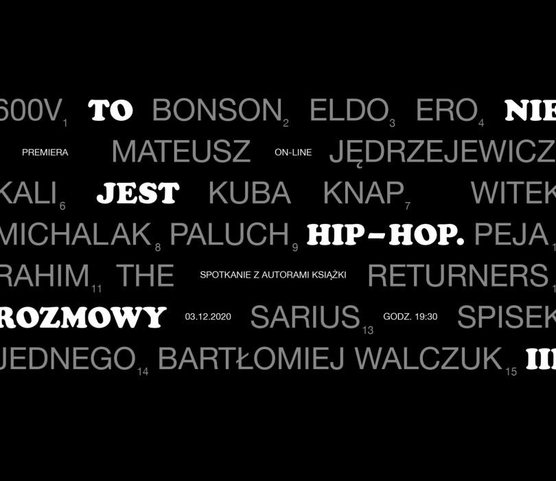 """Premiera """"To nie jest hip-hop. Rozmowy III"""""""