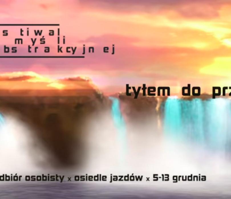 Tyłem do przodu. 5. Festiwal Myśli Abstrakcyjnej